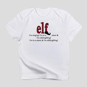 Elf - I'm Singing! Infant T-Shirt