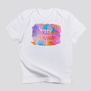 Happy Joyous Free Infant T-Shirt
