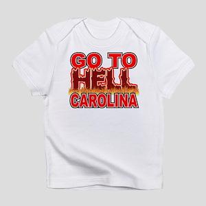 Go To Hell Carolina Infant T-Shirt