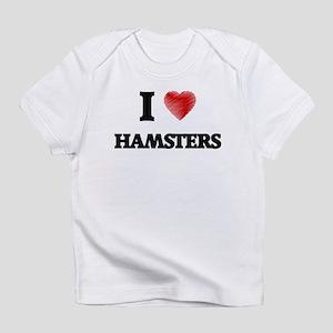 I love Hamsters Infant T-Shirt