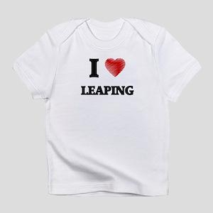 I Love Leaping Infant T-Shirt
