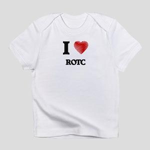 I Love Rotc Infant T-Shirt