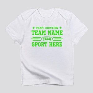 Personalized Your Team Your Text Infant T-Shirt