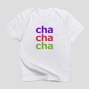 Cha Cha Cha Infant T-Shirt