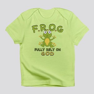 Fully Rely On God Infant T-Shirt