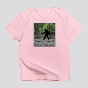 SASQUATCH LIVING IN THESE WOODS Infant T-Shirt