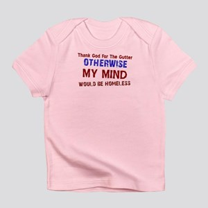 Funny Designs Infant T-Shirt