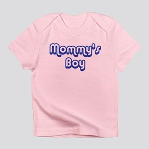 Mommy's Boy Infant T-Shirt