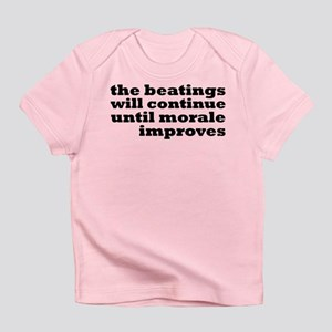 The Beatings Will Continue, Morale Infant T-Shirt