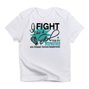 Fight Like A Girl For My Ovarian Cancer Infant T S Stepmother Fight Like A Girl Ovarian Cancer Shirts Awareness Gift Boutique Support Shirts Gifts