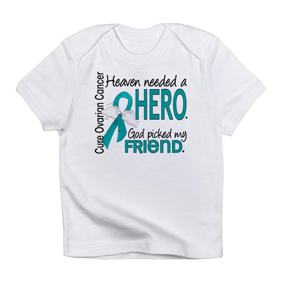 -Heaven Needed a Hero Friend Ovarian Cancer
