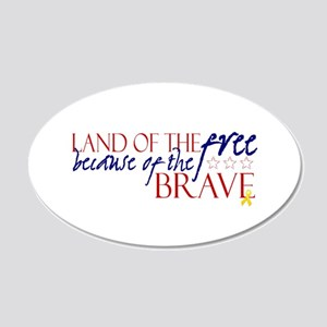 Land of the free ... brave 20x12 Oval Wall Peel