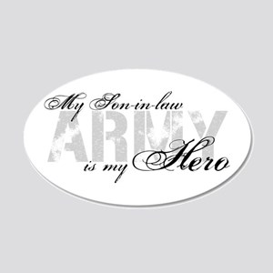 Son-in-law is my Hero ARMY 20x12 Oval Wall Peel