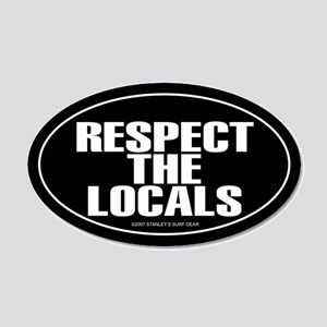 RESPECT THE LOCALS 20x12 Oval Wall Peel
