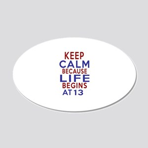 Life Begins At 13 20x12 Oval Wall Decal