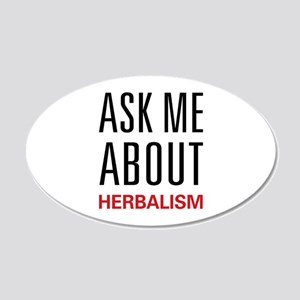 Ask Me About Herbalism 22x14 Oval Wall Peel