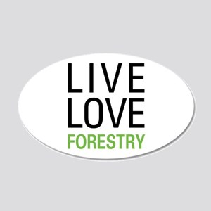 Live Love Forestry 20x12 Oval Wall Decal