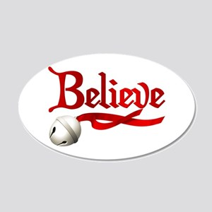 Believe 22x14 Oval Wall Peel