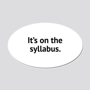 It's On The Syllabus 22x14 Oval Wall Peel