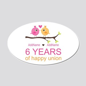 6th Anniversary Personalized 20x12 Oval Wall Decal