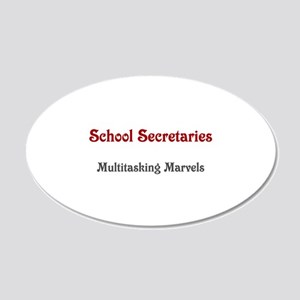 School Sec. Multitasking Marvels 22x14 Oval Wall P