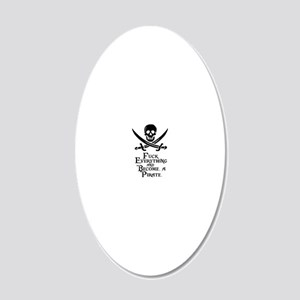 Become a pirate 20x12 Oval Wall Decal