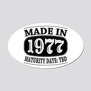 Made in 1977 - Maturity Date 20x12 Oval Wall Decal