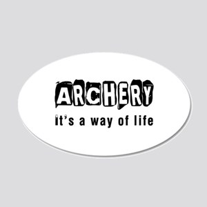 Archery it is a way of life 20x12 Oval Wall Decal