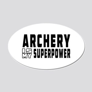 Archery Is My Superpower 20x12 Oval Wall Decal