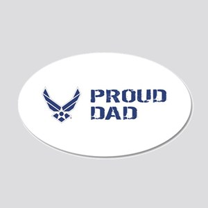 USAF: Proud Dad 20x12 Oval Wall Decal