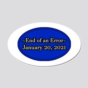 End of an Error January 20 2 20x12 Oval Wall Decal