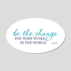 Be the Change 22x14 Oval Wall Peel