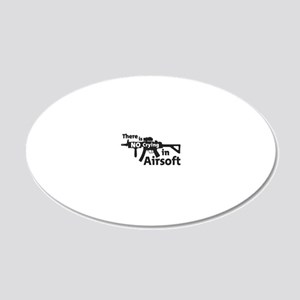 there is no crying in Airsof 20x12 Oval Wall Decal