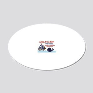 Ships Ahoy Its a boy Sign 20x12 Oval Wall Decal