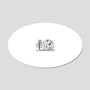 Leave Nothing but Footprints 20x12 Oval Wall Decal