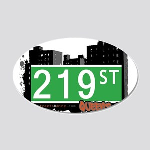 219 STREET, QUEENS, NYC 20x12 Oval Wall Decal
