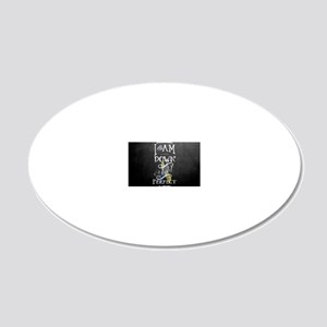 Down Right Perfect RR wide 20x12 Oval Wall Decal