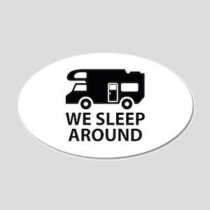 We Sleep Around 22x14 Oval Wall Peel