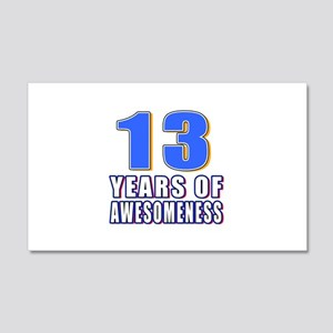 13 Years Of Awesomeness 20x12 Wall Decal
