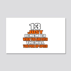 13 Just Remember Birthday Designs 20x12 Wall Decal