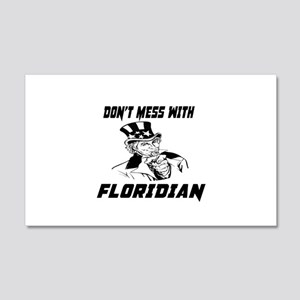Do Not Mess With Floridian 20x12 Wall Decal
