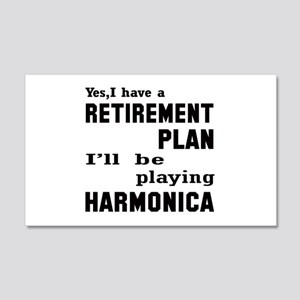 Yes, I have a Retirement plan I'l 20x12 Wall Decal
