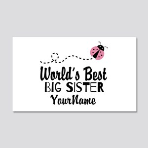 Worlds Best Big Sister - Personalized 20x12 Wall D