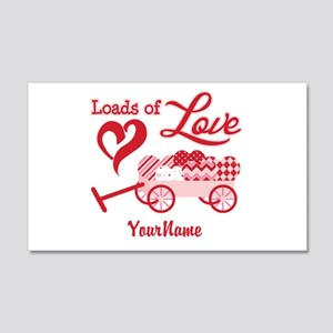 Loads of Love 20x12 Wall Decal