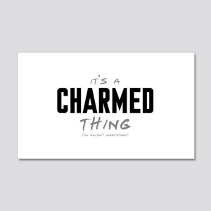 It's a Charmed Thing 22x14 Wall Peel