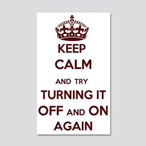 Keep Calm and Try Turning it Off  20x12 Wall Decal