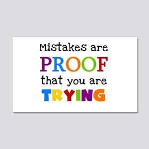 Mistakes Proof You Are Trying 20x12 Wall Decal