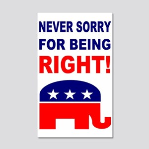 Never Sorry For Being Right 20x12 Wall Decal
