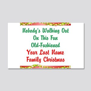 Personalized Nobody's Walking Out 20x12 Wall Decal