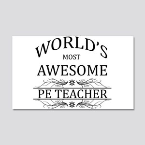 World's Most Awesome PE Teacher 20x12 Wall Decal